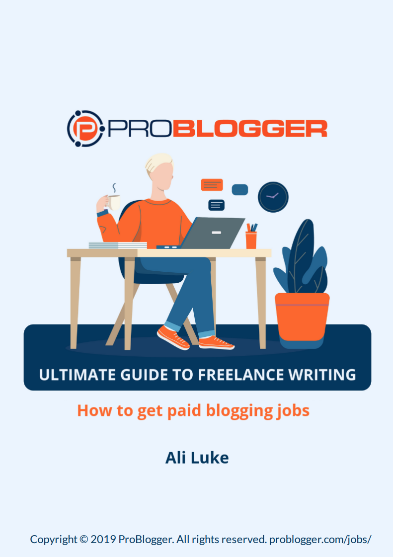 ProBlogger's Ultimate Guide 