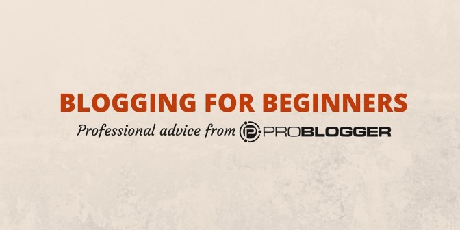 blogging for begginers