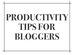 Productivity-Tips-Bloggers