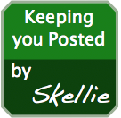 Keeping you posted, by Skellie.