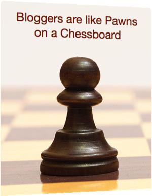 وبلاگنويسان مانند سربازان شطرنج هستند