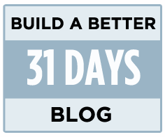31-days-build-better-blog.png