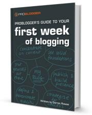 probloggers first week of blogging.jpg