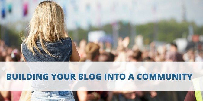 building your blog into a community