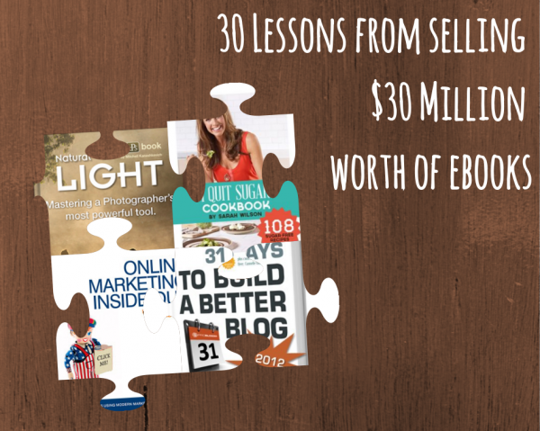 30 Lessons from Selling $30 Million Worth of eBooks