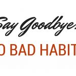 Say Goodbye to Bad Habits: Five You Should Ditch in the New Year