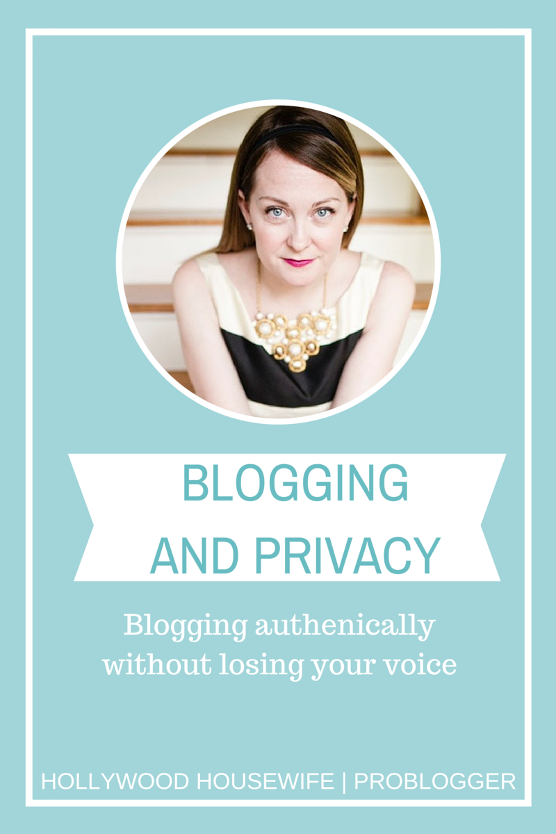 Hello-1 Blogging and Privacy: How to Blog Authentically Without Losing Your Voice