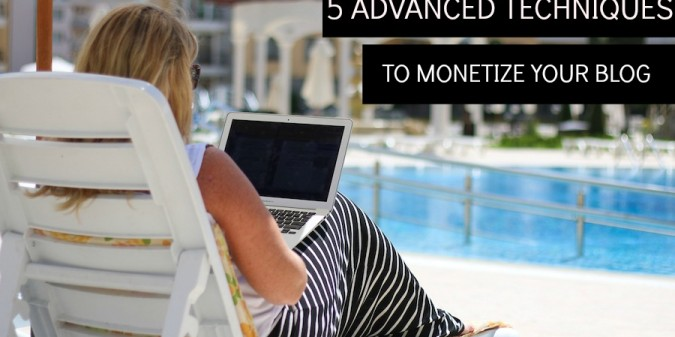5 Advanced techniques to Monetize Your Blog on ProBlogger.net