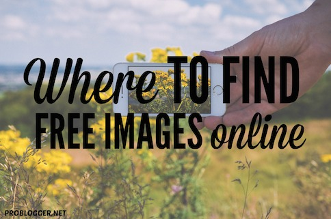 Where to find free images online  Problogger.net