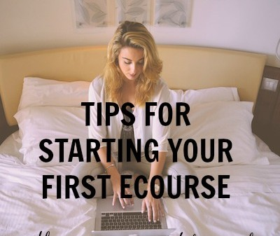 Tips for starting your first ecourse : problogger.net
