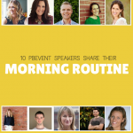 10 PBEVENT Speakers Share their Morning Routine