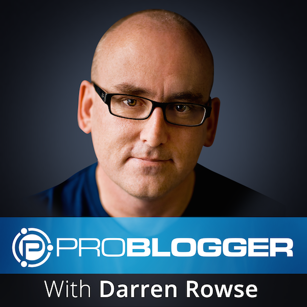 ProBlogger-Podcast-Avatar Blog Promotion Strategies: How to Think Outside the Square