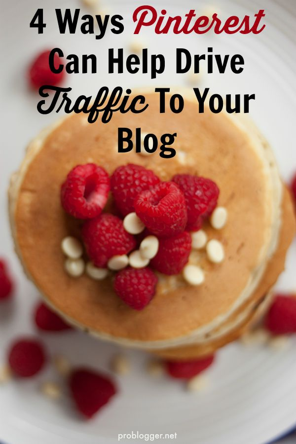 4-Ways-Pinterest-Can-Help-Drive-Traffic-To-Your-Blog-tried-and-tested-tips-to-boost-your-traffic-with-some-simple-changes.-On-ProBlogger.net_ 4 Ways Pinterest Can Help Drive Traffic To Your Blog