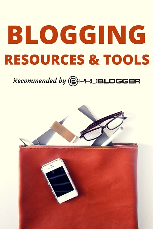 problogger recommended resources and tools