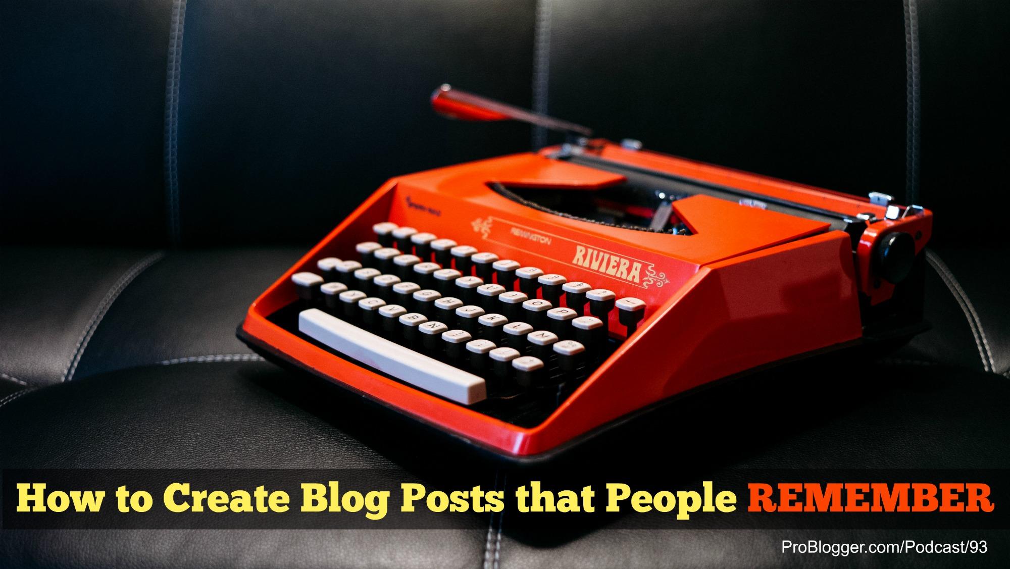 Memorable Blog Posts