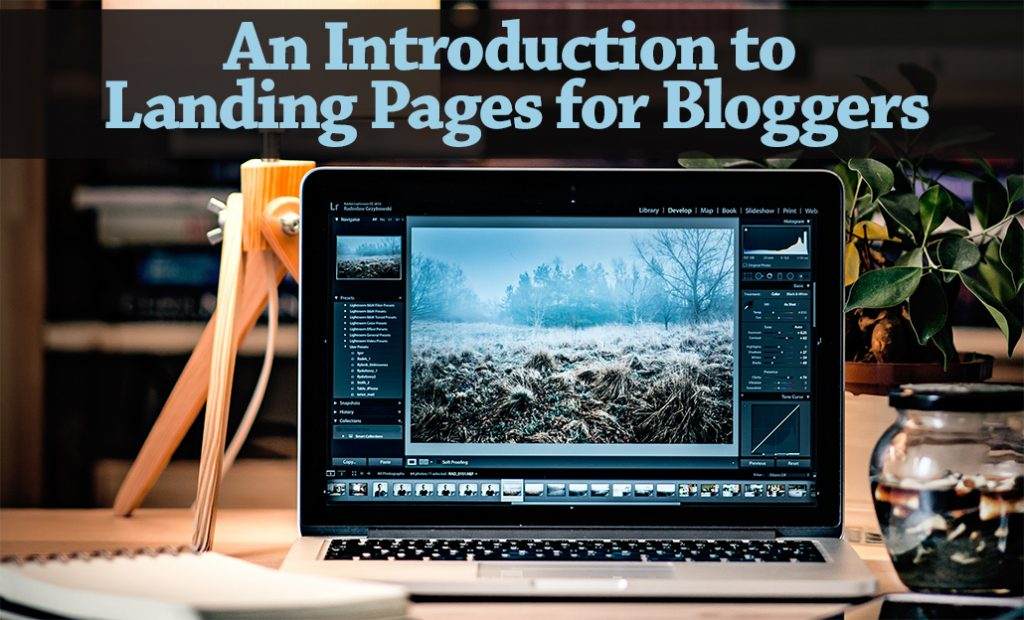 PB099: An Introduction to Landing Pages for Bloggers – An Interview with Tim Paige from LeadPages