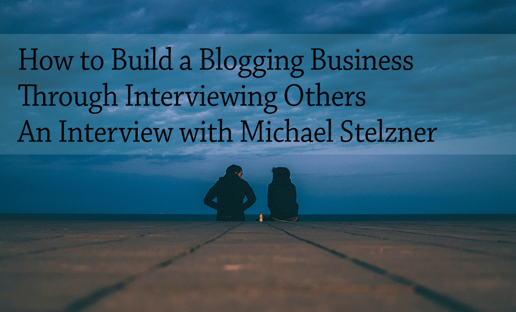 Blogging is a Business: How to Start, Run, and Operate Your Blog (It Matters)