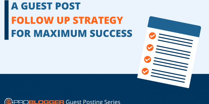 GUEST POST FOLLOW UP STRATEGY FOR MAXIMUM SUCCESS