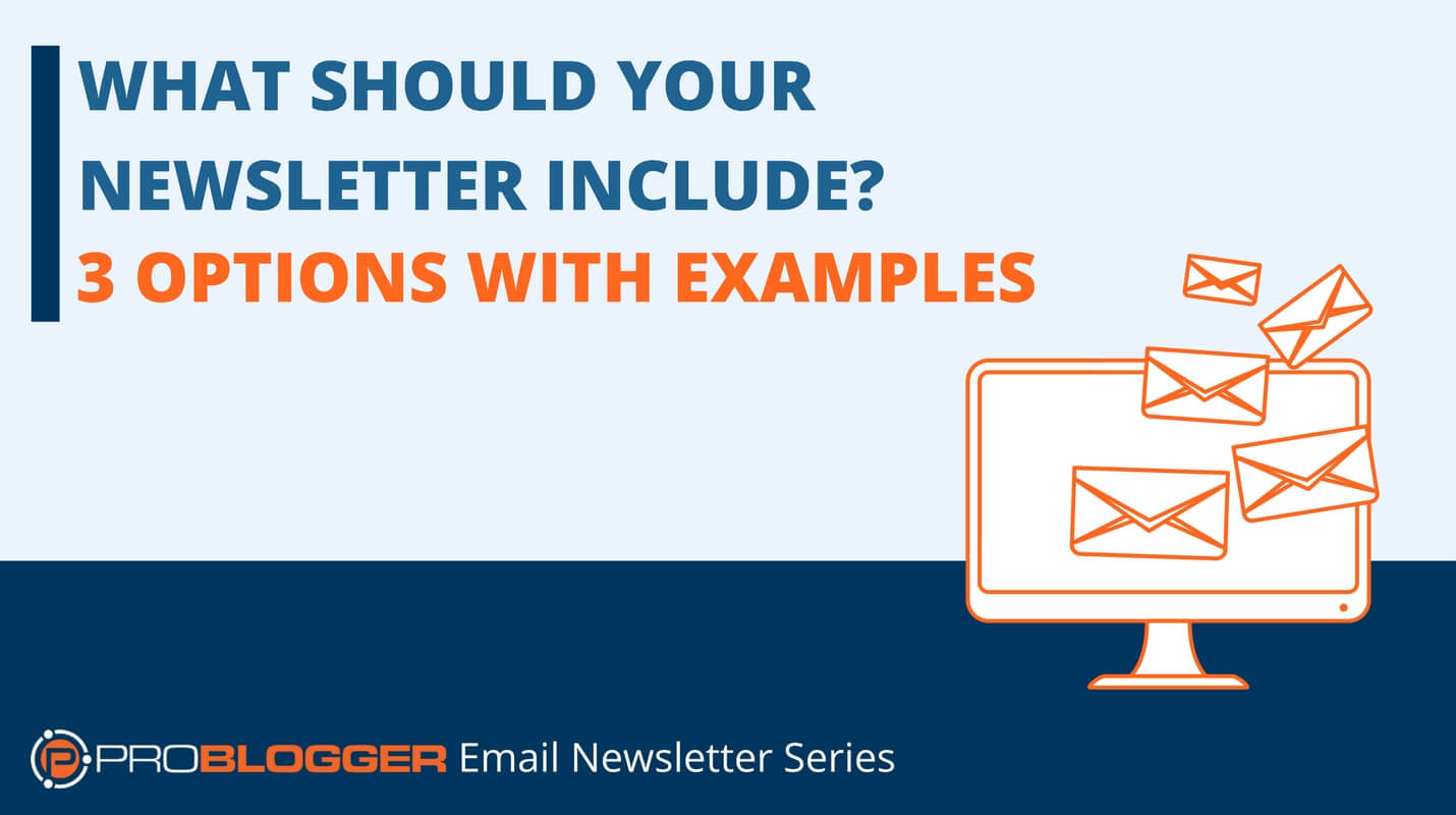3 examples of content you can include in your email newsletter - Email Newsletter