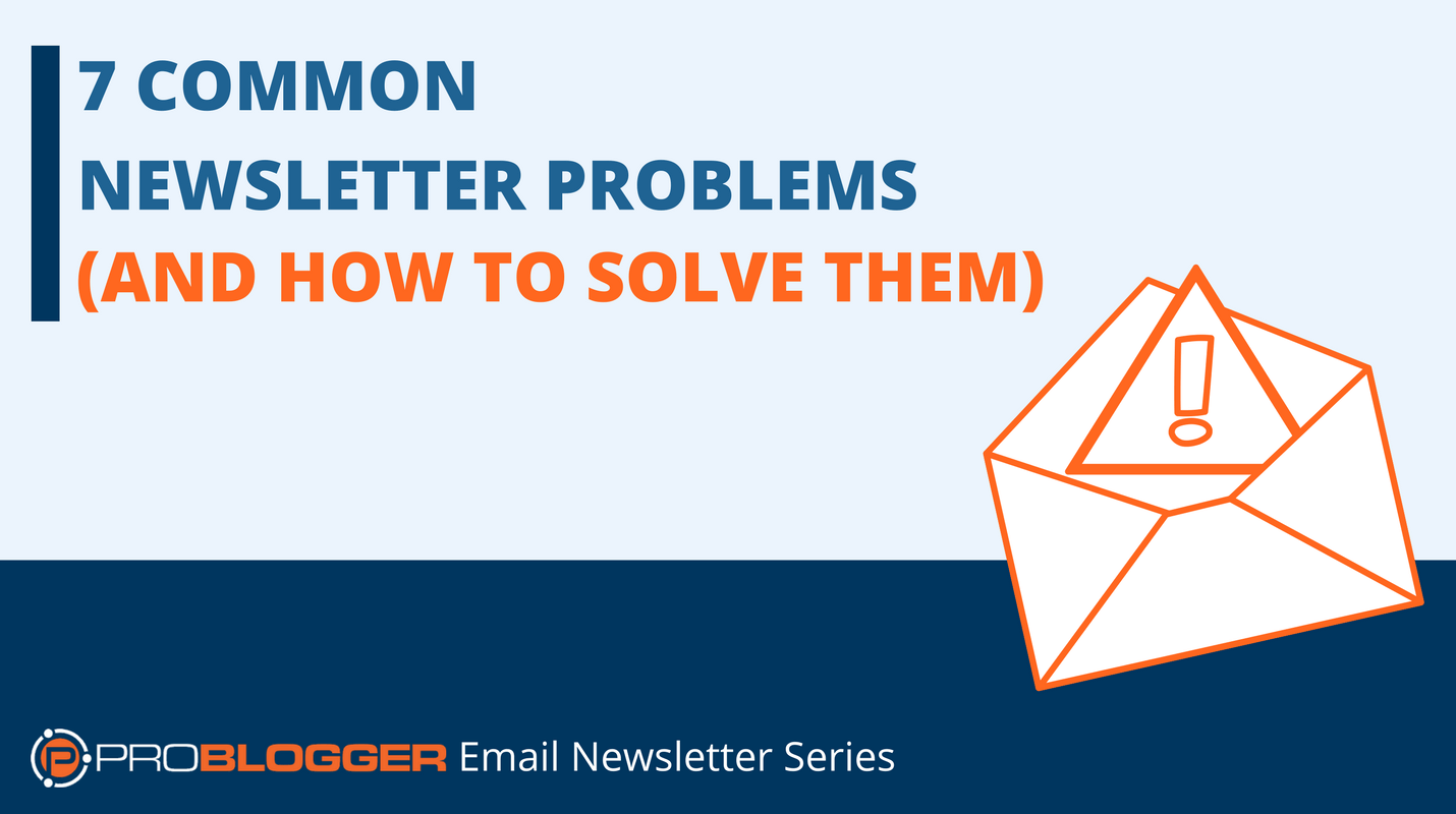 7 common newsletter problems.png