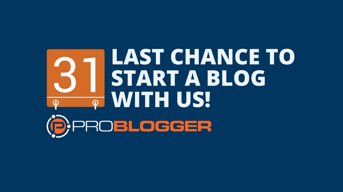Last chance to start a blog with us