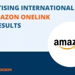 My Results with Testing Amazon OneLink to Monetise International Traffic